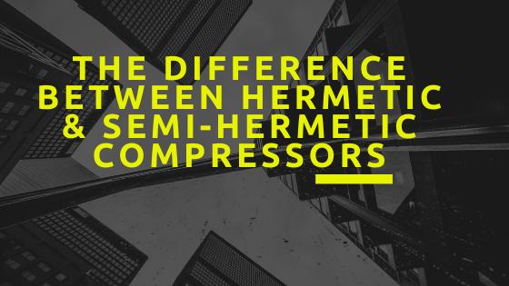 hermetic compressor semi hermetic