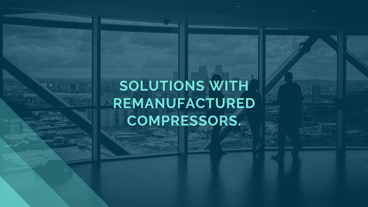 remanufactured compressors