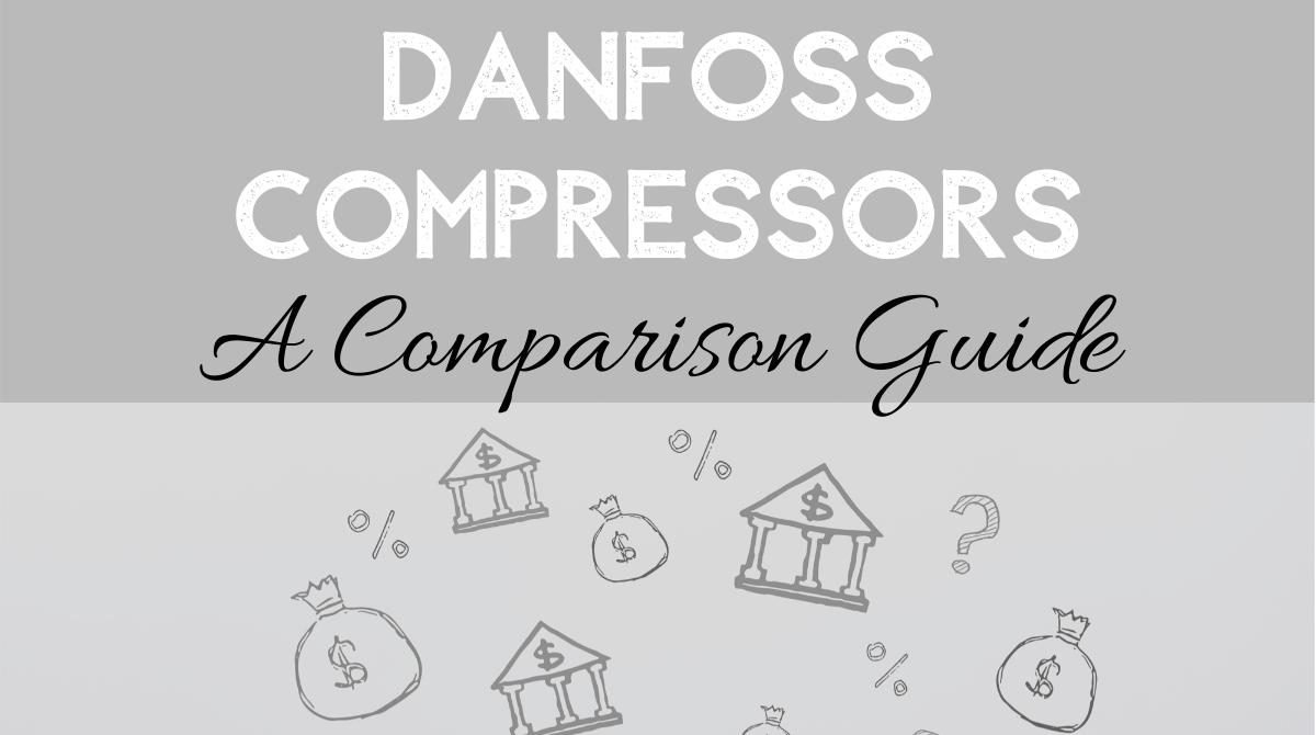 Danfoss Compressors_ A Comparison Guide (1)