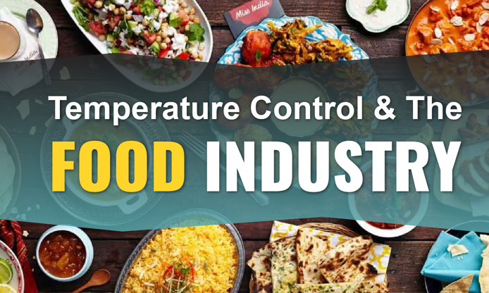 Temperature Control & The Food Industry