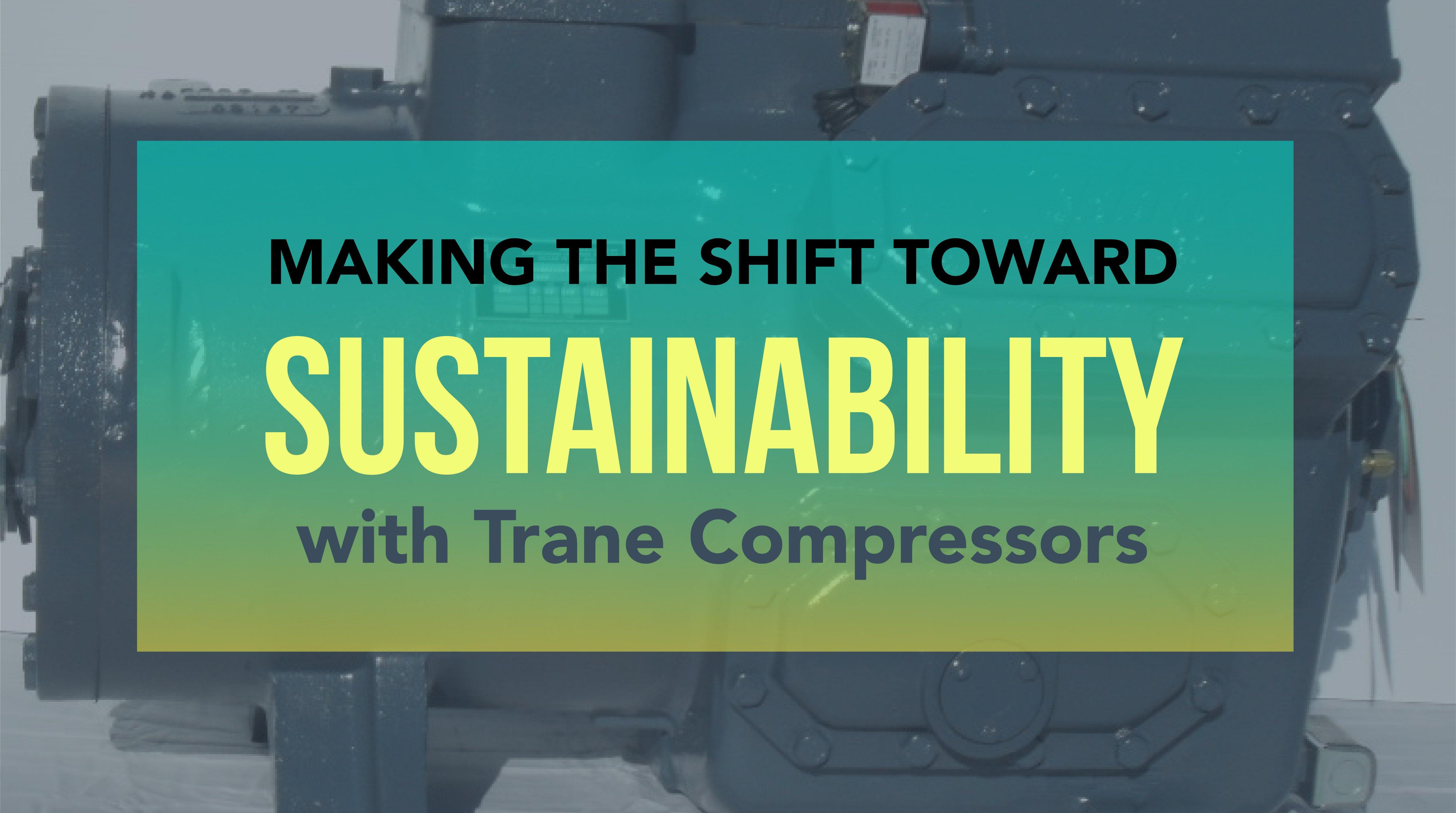 Sustainability with Trane