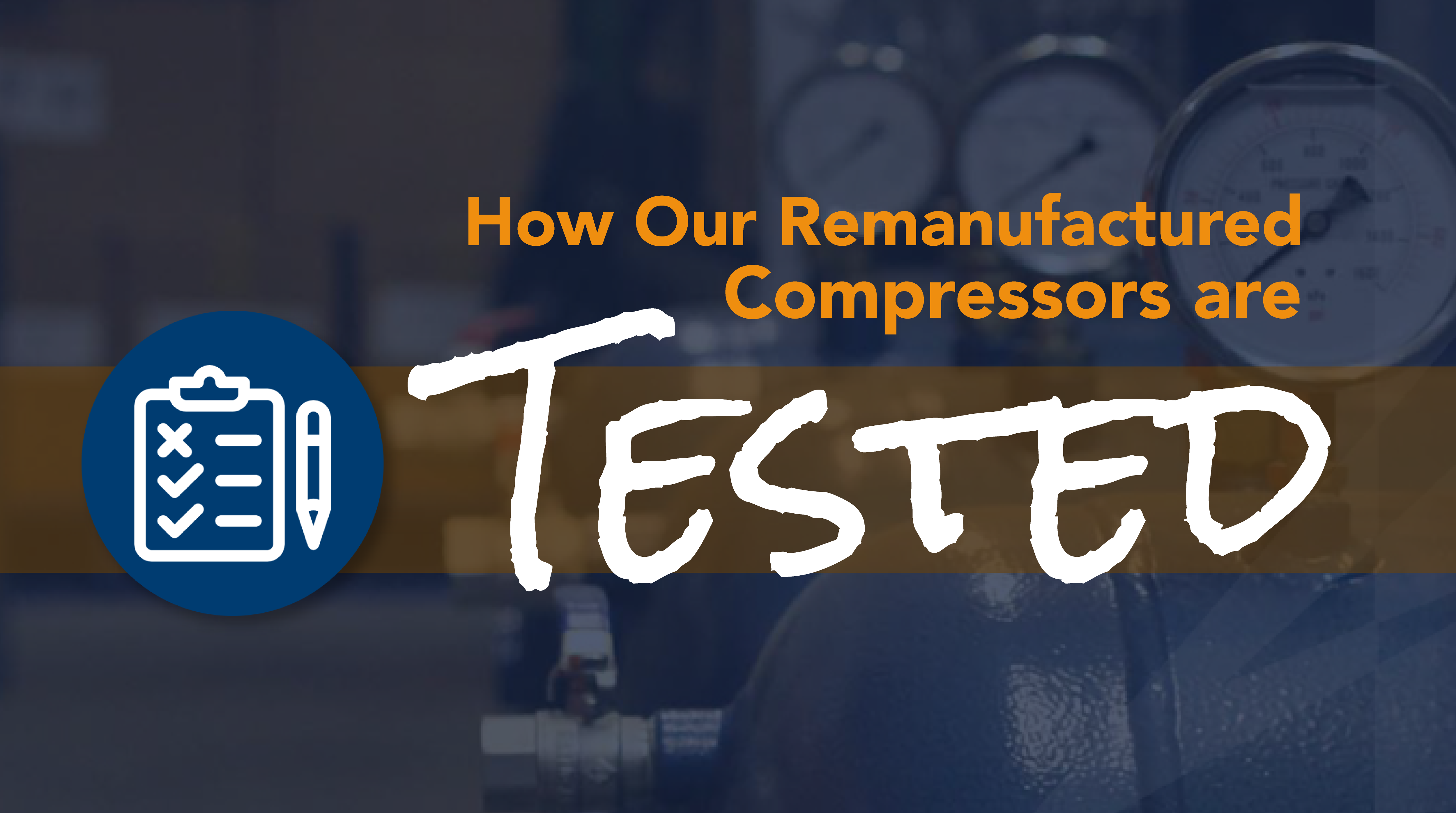 How Our Compressors are Tested