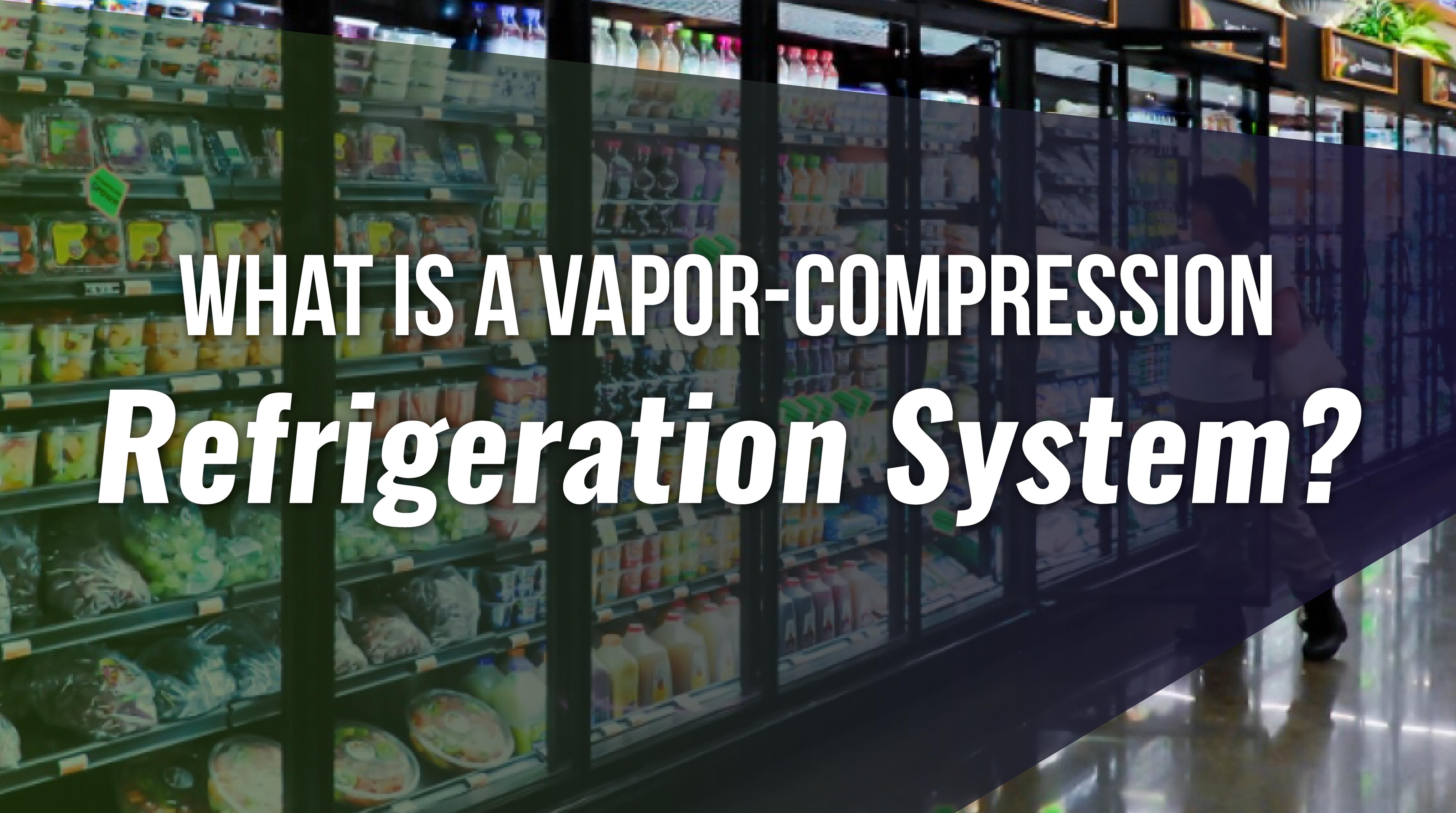 Vapor-Compression Refrigeration
