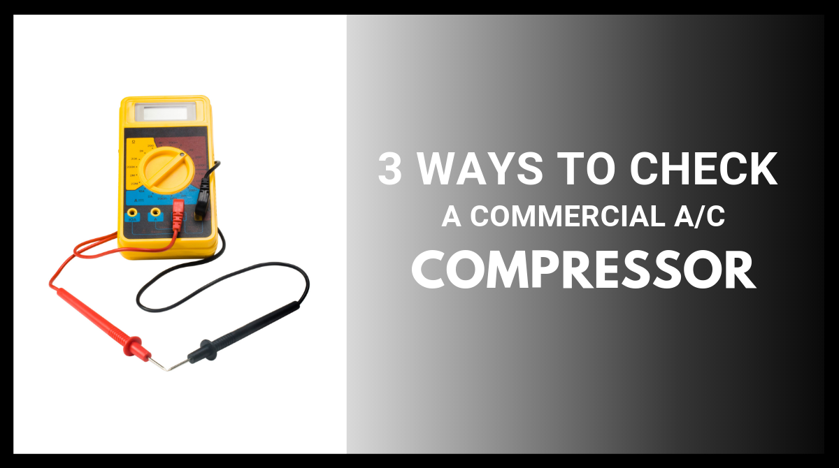 3 Ways to Check a Commercial AC Compressor
