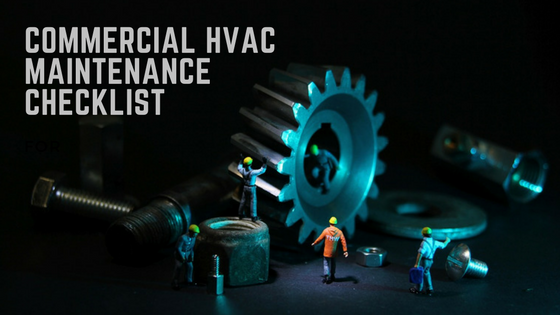Commercial HVAC Maintenance Checklist