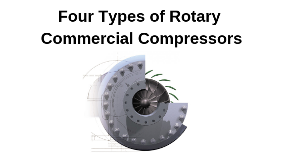 Four-Types-of-Rotary-Commercial-Compressors