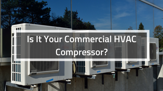 Is-It-Your-Commercial-HVAC-Compressor_