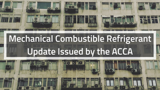 Mechanical-Combustible-Refrigerant-Update-Issued-by-the-ACCA