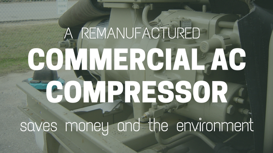 Remanufactured-Commercial-AC-Compressor