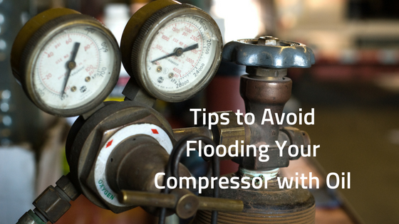 Tips-to-Avoid-Flooding-Your-Compressor-with-Oil