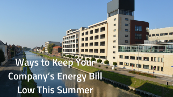 Ways-to-Keep-Your-Company's-Energy-Bill-Low-This-Summer