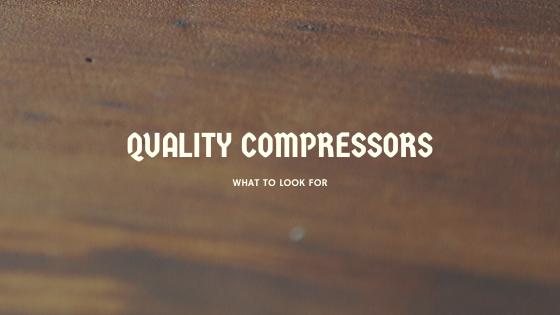quality compressors