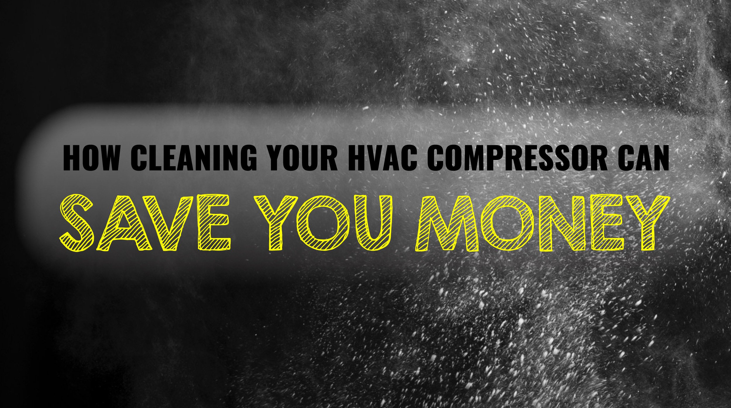 Cleaning Your HVAC Compressor Can Save You Money