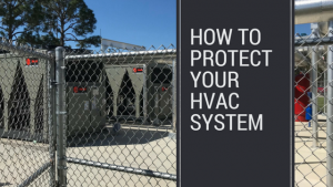 protect your HVAC