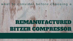 remanufactured bitzer compressor
