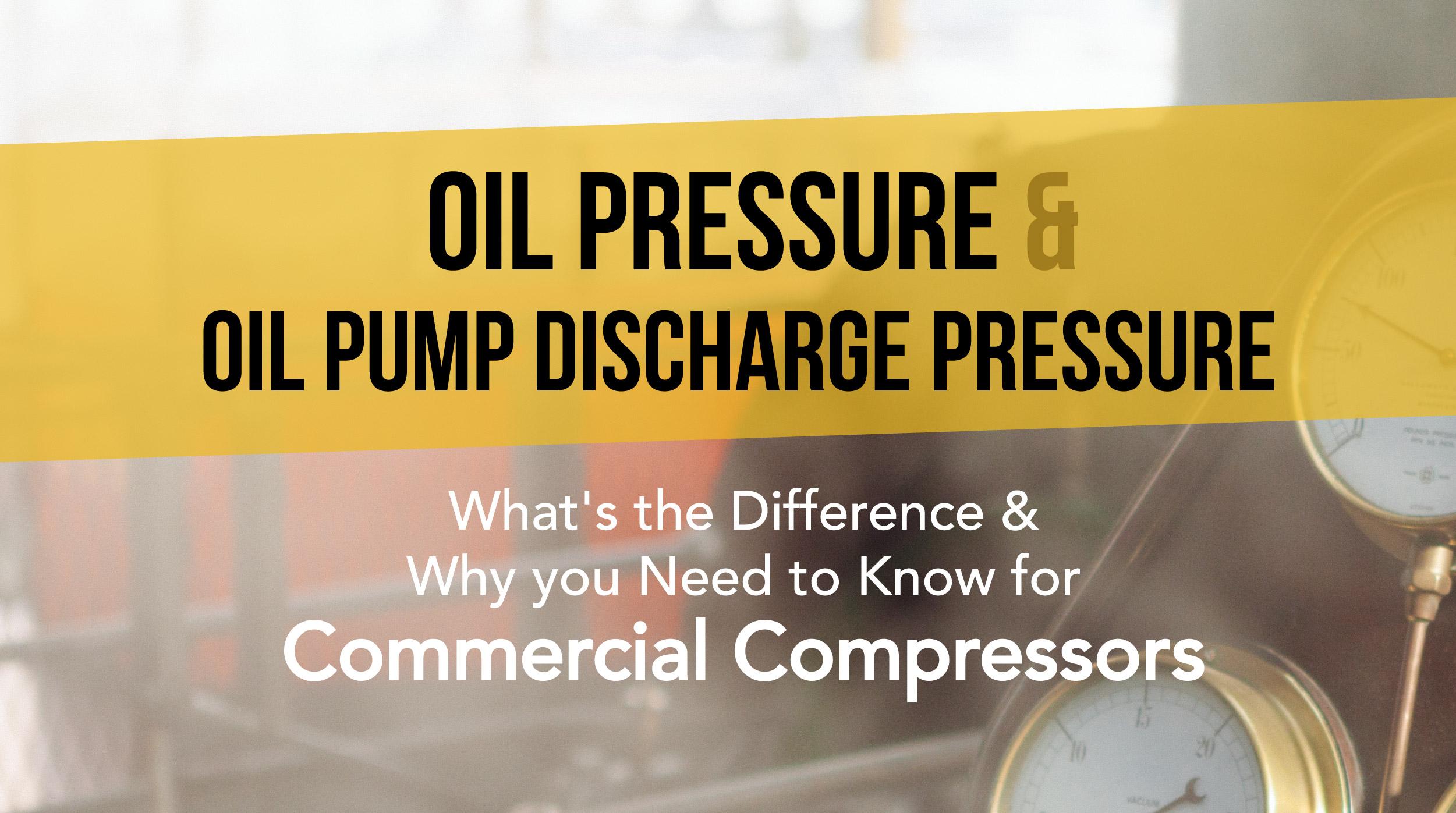 Oil Pressure & Oil Pump Discharge Pressure