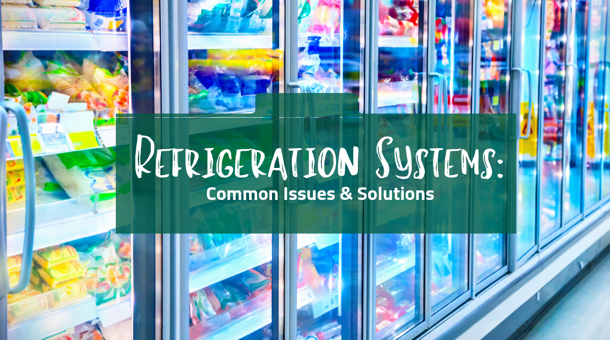 Refrigeration Systems_ Common Issues and Solutions