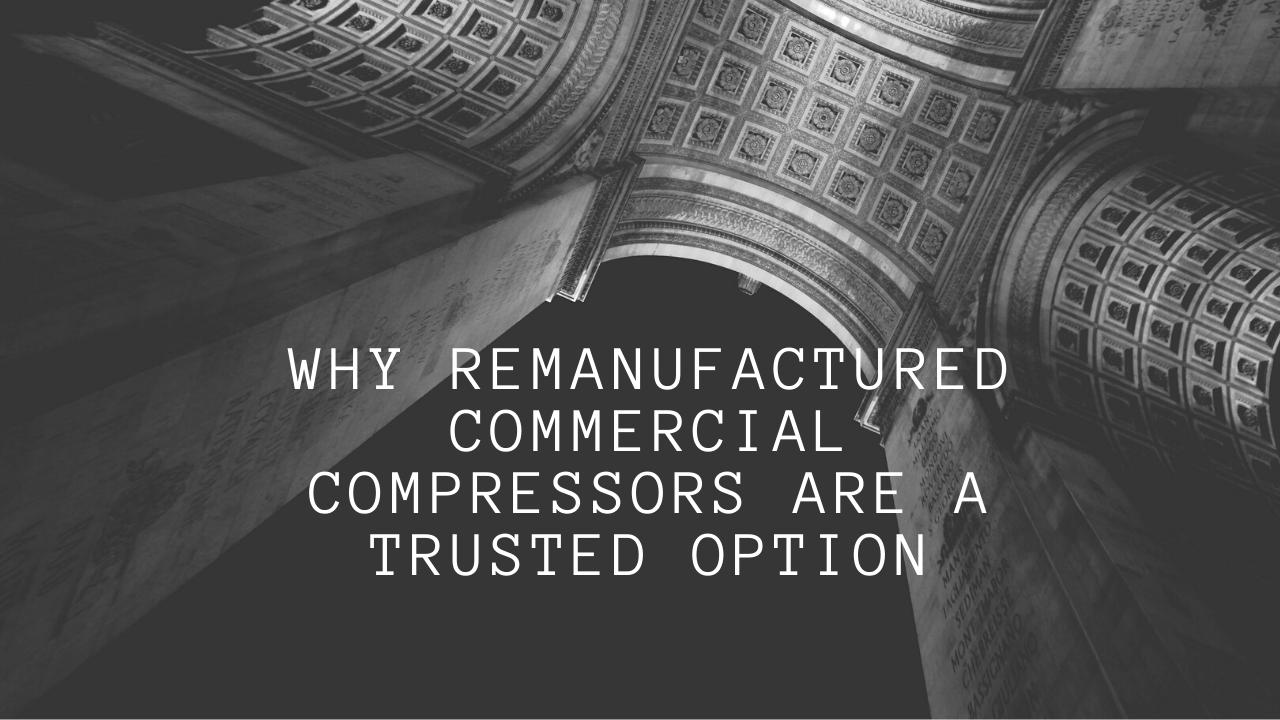 Remanufactured Commercial Compressor